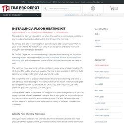Installing a Floor Heating Kit - Floor Warming Kit