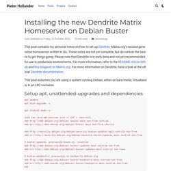 Installing the new Dendrite Matrix Homeserver on Debian Buster