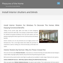 Installing interior shutters online for windows by norman, kirsch