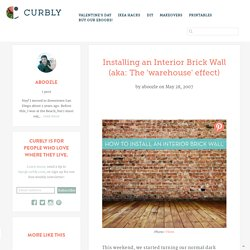 Installing an Interior Brick Wall (aka: The 'warehouse' effect)