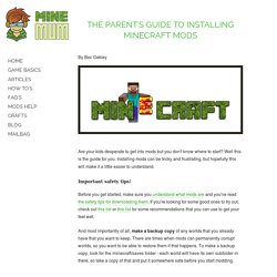The Parent's Guide To Installing Minecraft Mods