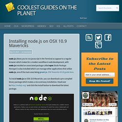 Installing node.js and npm on Mac OSX 10.9 Mavericks
