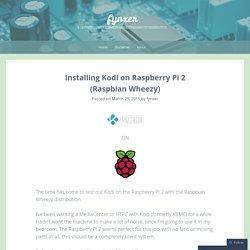 Installing Kodi on Raspberry Pi 2 (Raspbian Wheezy)