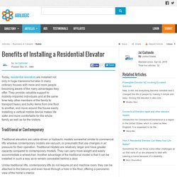 Benefits of Installing a Residential Elevator