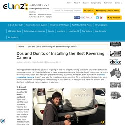 Dos and Don'ts of Installing the Best Reversing Camera