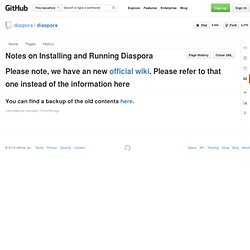 Notes on Installing and Running Diaspora · diaspora/diaspora Wiki