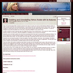 Installing and Uninstalling Yahoo Aviate with its features - Kristin Cavallari's Official Fan Site