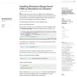 Installing Mezzanine (Django based CMS) on Dreamhost via virtualenv