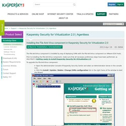Installing the File Anti-Virus component in Kaspersky Security for Virtualization 2.0