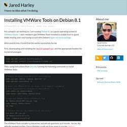 Installing VMWare Tools on Debian 8.1