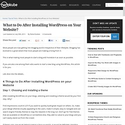 What to Do After Installing WordPress On Your Website?