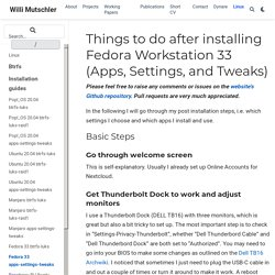 Things to do after installing Fedora Workstation 33 (Apps, Settings, and Tweaks)