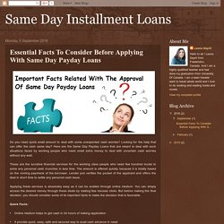 Same Day Installment Loans: Essential Facts To Consider Before Applying With Same Day Payday Loans