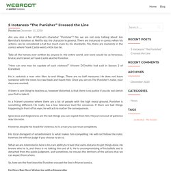 "5 Instances ""The Punisher"" Crossed the Line - Webroot.com/safe"
