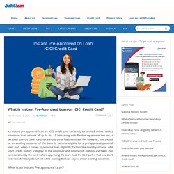 What is Instant Pre-Approved Loan on ICICI Credit Card?