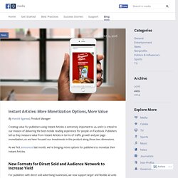 Instant Articles: More Monetization Options, More Value