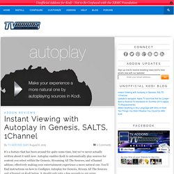 Instant Viewing with Autoplay in Genesis, SALTS, 1Channel