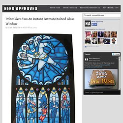 Print Gives You An Instant Batman Stained Glass Window