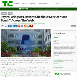 "PayPal Brings Its Instant Checkout Service ""One Touch"" Across The Web"
