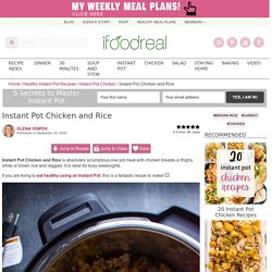Instant Pot Chicken and Rice - iFOODreal - Healthy Family Recipes
