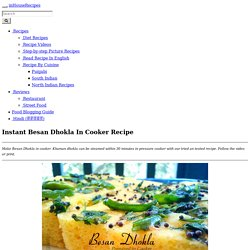 Instant Besan Dhokla In Cooker Recipe - inHouseRecipes