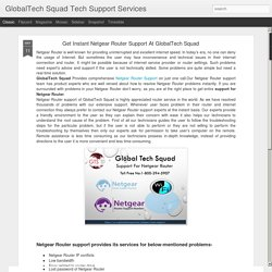 Get Instant Netgear Router Support At GlobalTech Squad