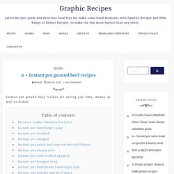 9 + Instant pot ground beef recipes - Graphic Recipes