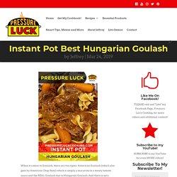 Instant Pot Best Hungarian Goulash