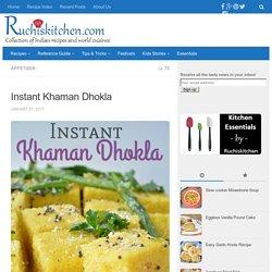 Instant Khaman Dhokla – Ruchi's Kitchen