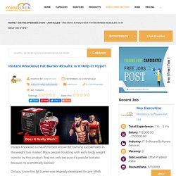 Instant Knockout Fat Burner Results: Is It Help or Hype?