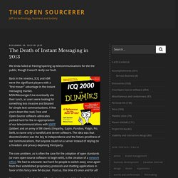 The Death of Instant Messaging in 2013 – The Open Sourcerer