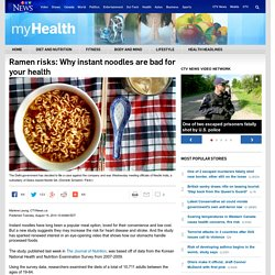 CTV 19/08/14 Ramen risks: Why instant noodles are bad for your health