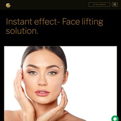 Instant effect-Face lifting solution. - CanaGold- Cana Gold