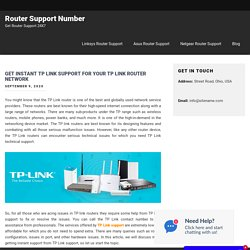 Get instant TP Link support for your TP link router network