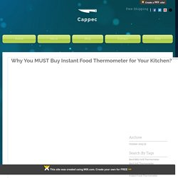Why You MUST Buy Instant Food Thermometer for Your Kitchen?
