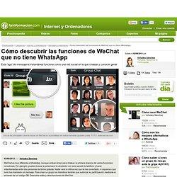 Cómo descubrir las funciones de WeChat que no tiene WhatsApp - Mensajería instantánea