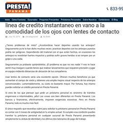 Obtener crédito personal para sus lentes de contacto desde Presta Panamá
