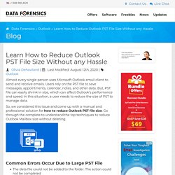 Reduce Outlook PST File Size Instantly - Effortless Technique