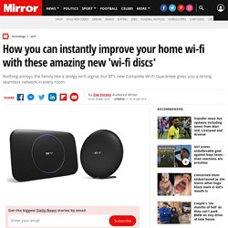 How you can instantly improve your home wi-fi with these amazing new 'wi-fi discs'