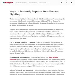Ways to Instantly Improve Your Home's Lighting