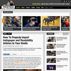 How To Properly Import Instapaper and Readability Articles to Your Kindle
