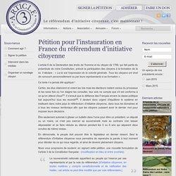 Pétition pour l'instauration en France du référendum d'initiative citoyenne - Article 3 — Association pour le référendum d'initiative citoyenne