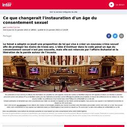 Ce que changerait l'instauration d'un âge du consentement sexuel