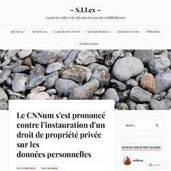 Le CNNum s'est prononcé contre l'instauration d'un droit de propriété privée sur les données personnelles