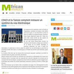 L'OACI et la Tunisie comptent instaurer un système du visa électronique