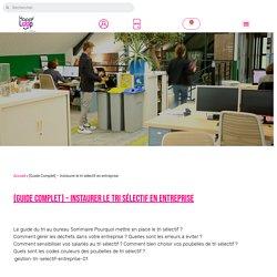 [Guide Complet] - Instaurer le tri sélectif en entreprise - Happyloop