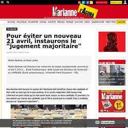 """Pour éviter un nouveau 21 avril, instaurons le """"jugement majoritaire"""""""