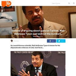 Instead of arguing about guns on Twitter, Neil deGrasse Tyson just laid out t...