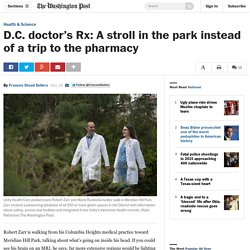 D.C. doctor's Rx: A stroll in the park instead of a trip to the pharmacy
