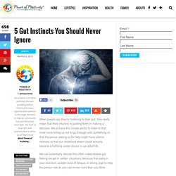 5 Gut Instincts You Should Never Ignore